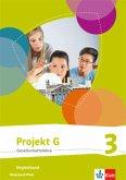 Projekt G. Begleitband 3. Neue Ausgabe Gesellschaftslehre Rheinland-Pfalz. Klasse 9/10