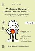 Verdauungsratgeber Traditionelle Chinesische Medizin. Band 2
