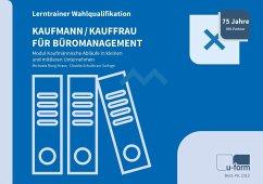 Kaufmann/-frau für Büromanagement - Rung-Kraus, Michaela;Schulte zur Surlage, Claudia