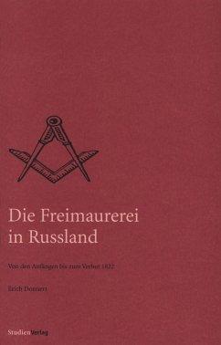 Die Freimaurerei in Russland (eBook, ePUB) - Donnert, Erich