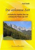 Die verlorene Zeit (eBook, PDF)