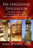 Die vergessene Zivilisation (eBook, PDF)