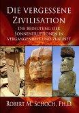 Die vergessene Zivilisation (eBook, PDF)