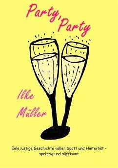 Party, Party (eBook, ePUB)