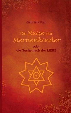 Die Reise der Sternenkinder (eBook, ePUB)