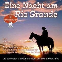 Eine Nacht Am Rio Grande-50 Cowboy-Schlager - Diverse