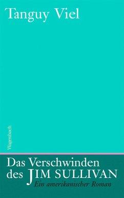 Das Verschwinden des Jim Sullivan (eBook, ePUB) - Viel, Tanguy