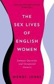 The Sex Lives of English Women (eBook, ePUB)