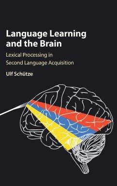 Language Learning and the Brain - Schutze, Ulf