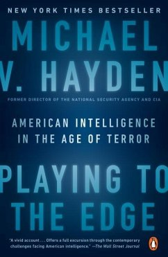 Playing to the Edge - Hayden, Michael V.