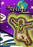There is a Spirit Inside: A collection of Spiritually uplifting poems