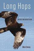 Long Hops: Making Sense of Bird Migration