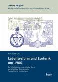 Lebensreform und Esoterik um 1900