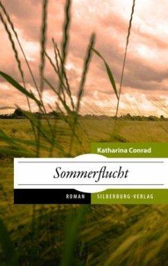 Sommerflucht - Conrad, Katharina