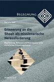 Erinnerung an die Shoah als missionarische Herausforderung