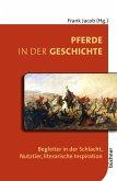 Pferde in der Geschichte (eBook, PDF)