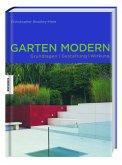GARTEN MODERN - Grundlagen-Gestaltung-Wirkung