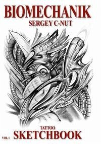 Biomechanik - Sergey C-Nut - Volume 1