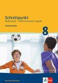 Schnittpunkt Mathematik - Differenzierende Ausgabe für Nordrhein-Westfalen. Arbeitsheft mit Lösungsheft Mittleres Niveau 8. Schuljahr