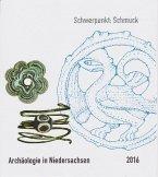 Archäologie in Niedersachsen Band 19/2016