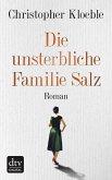 Die unsterbliche Familie Salz (eBook, ePUB)