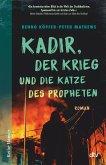 Kadir, der Krieg und die Katze des Propheten (eBook, ePUB)