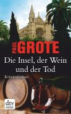 Die Insel, der Wein und der Tod / Weinkrimi Bd.13 (eBook, ePUB)