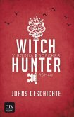 Witch Hunter - Johns Geschichte (eBook, ePUB)