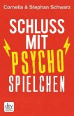 Schluss mit Psychospielchen (eBook, ePUB)