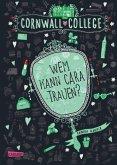Wem kann Cara trauen? / Cornwall College Bd.2 (eBook, ePUB)