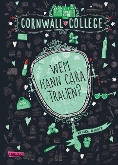 Wem kann Cara trauen? / Cornwall College Bd.2 (eBook, ePUB) - Harper, Annika