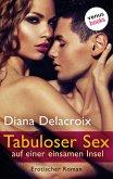 Tabuloser Sex auf einer einsamen Insel (eBook, ePUB)