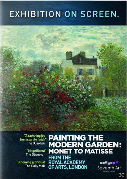 Painting The Modern Garden: Monet To Matisse auf DVD ...