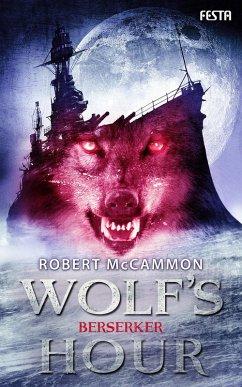 WOLF'S HOUR Band 2 (eBook, ePUB) - McCammon, Robert