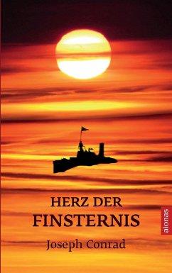 Herz der Finsternis. Joseph Conrad: (Bibliothek...