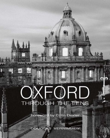 Oxford Through the Lens - Vernimmen, Douglas