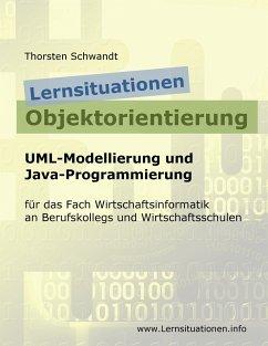 Lernsituationen Objektorientierung - Schwandt, Thorsten