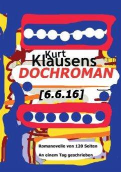Dochroman [6.6.16] - Klausens, Kurt
