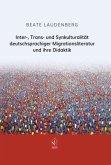 Inter-, Trans- und Synkulturalität deutschsprachiger Migrationsliteratur und ihre Didaktik