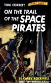 On The Trail of the Space Pirates (Illustrated Edition) (eBook, ePUB)