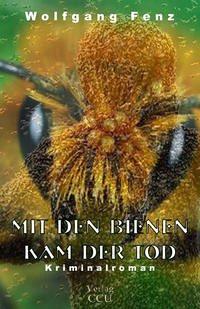 Mit den Bienen kam der Tod