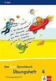 Das Auer Sprachbuch. Übungsheft (Schulausgangsschrift) 4. Schuljahr. Ausgabe für Bayern - Neubearbeitung 2014