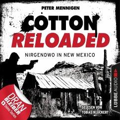 Cotton Reloaded, Folge 45: Nirgendwo in New Mexico (MP3-Download) - Mennigen, Peter