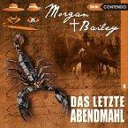 Morgan & Bailey, Folge 4: Das letzte Abendmahl (MP3-Download)