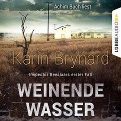 Weinende Wasser / Inspector Albertus Beeslaar Bd.1 (MP3-Download) - Brynard, Karin
