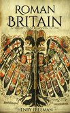 Roman Britain: A History From Beginning to End (eBook, ePUB)