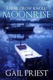 Annie Crow Knoll: Moonrise (Annie Crow Knoll Series, #3) (eBook, ePUB)