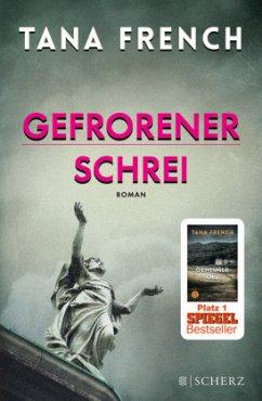 Gefrorener Schrei / Mordkommission Dublin Bd.6 - French, Tana