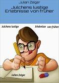 Julchens lustige Erlebnisse von früher (eBook, ePUB)