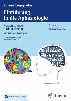 Einführung in die Aphasiologie (eBook, PDF) - Grande, Marion; Hußmann, Katja